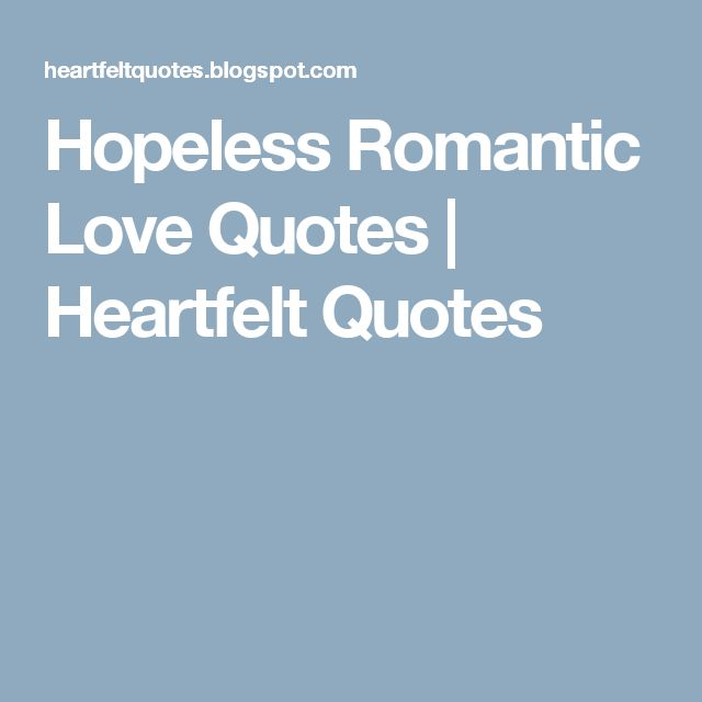Quotes About Love Relationships: Best 25+ Hopeless Love Quotes Ideas On Pinterest
