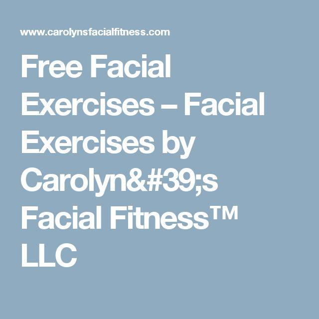 Free Facial Exercises – Facial Exercises by Carolyn's Facial Fitness™ LLC