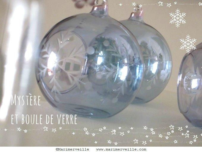 mystère et boule de verre