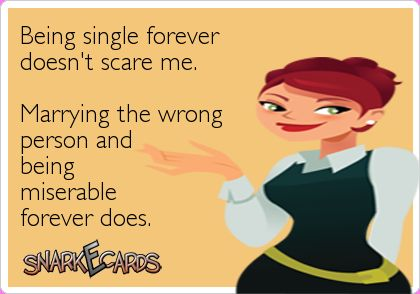 Being Single Forever Being Single Quotes Single Forever Love