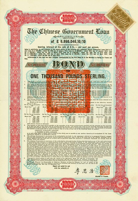 """Chinese Government (Skoda Loan II, Kuhlmann 705 D) 30 September 1925, 8 % Bond for £ 1,000, #23795, 38.2 x 26.2 cm, turquoise, red, brown, 7 coupons, horizontal fold, sticker """"£1.000""""."""