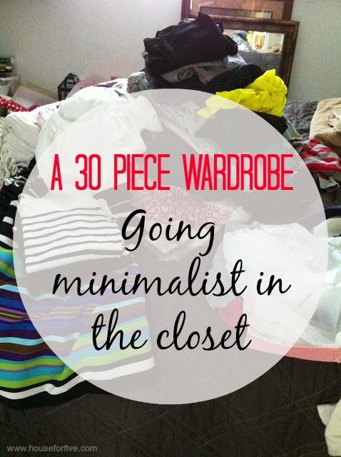 Purging the closet down to a versatile 30-piece wardrobe - with sample wardrobe pics, tips, and free printable shopping list
