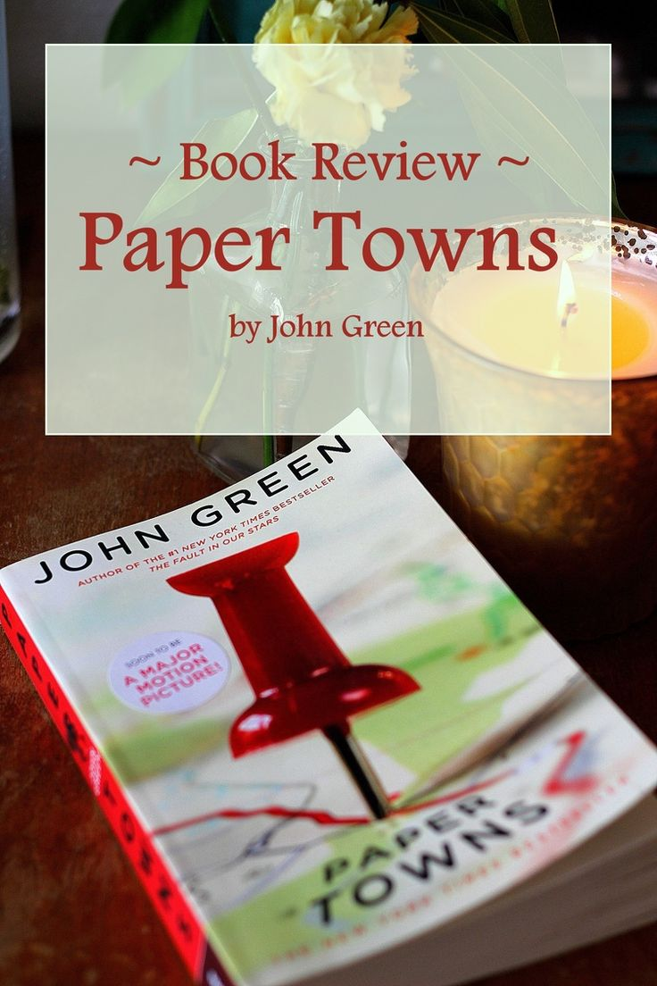 Ben, Radar, Q only three of the  many reasons to read this lovely book. Paper Towns - book review.