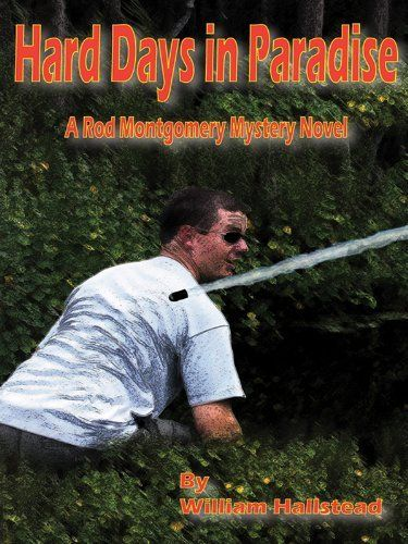 Hard Days in Paradise by William Hallstead. $3.58. Publisher: BluewaterPress LLC (November 17, 2012). 248 pages