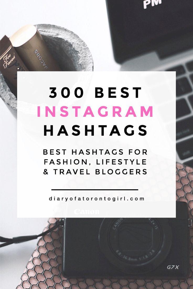 300 Best Instagram Hashtags For Different Photos Toronto Hashtags Best Instagram Hashtags Fashion Hashtags Instagram Marketing Tips