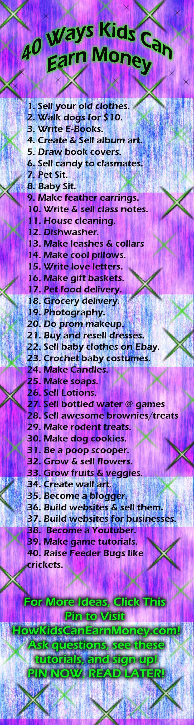 """Here's 40 ways for kids to earn money! Here at HKCEM, we not only tell you the ways that work, but we ALSO show you how. Every method has its own article and """"how-to"""" dedicated to it. Here's 40 quick and easy ideas to pin now, and try later! This isn't only handy for kids, but for adults, too!!!"""