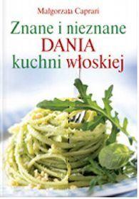 Znane i nieznane dania z kuchni włoskiej