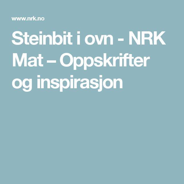 Steinbit i ovn - NRK Mat – Oppskrifter og inspirasjon