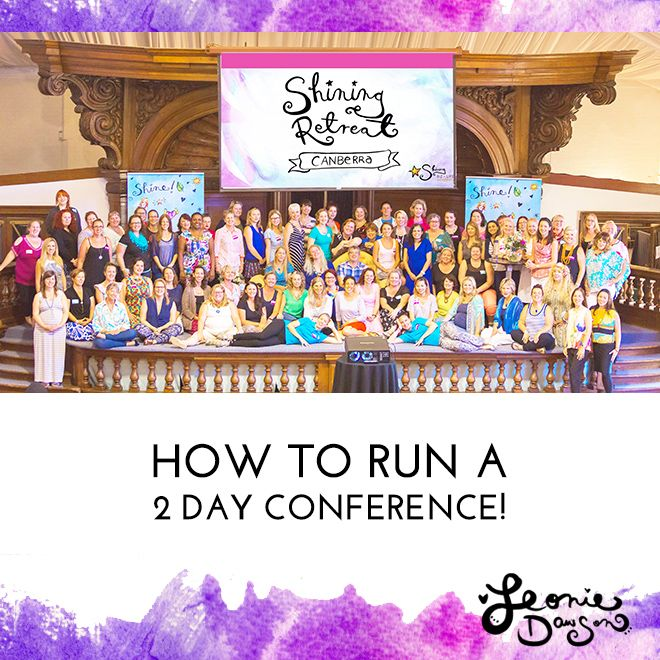 HOW TO RUN A 2 DAY CONFERENCE