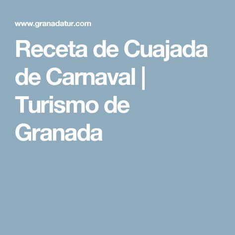 Receta de Cuajada de Carnaval   Turismo de Granada