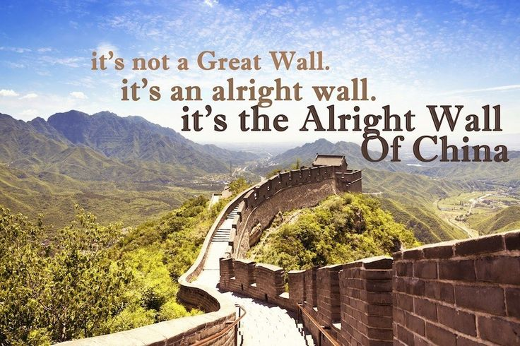 If Karl Pilkington's Quotes Were Motivational Posters  | Alright Wall of China