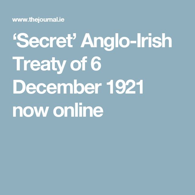 'Secret' Anglo-Irish Treaty of 6 December 1921 now online