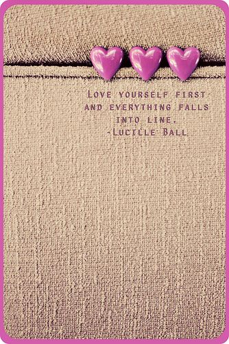 Love Yourself FIRST.: Love Yourself, Inspiration, Quotes, Truth, Fall, Lucille Ball, I Love Lucy
