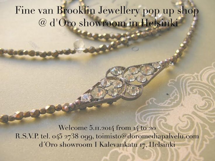 Fine van Brooklin Jewellery | pop up shop | 05.11.2014 | 14 to 20 | @ d'Oro Showroom | Helsinki #finevanbrooklin #popupshop