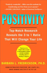 "Positive Psychology at its best! I love Barbara Fredrickson's approach to the topic in ""Positivity."""