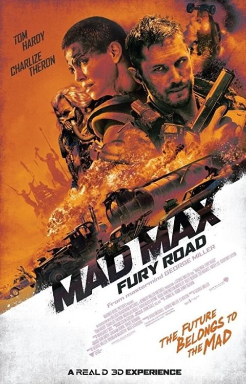 Movie Posters : Mad Max: Fury Road (2015) dir. George Miller
