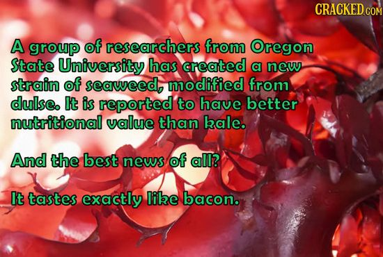 23 Insane Science Stories The News Forgot To Tell You | Cracked.com