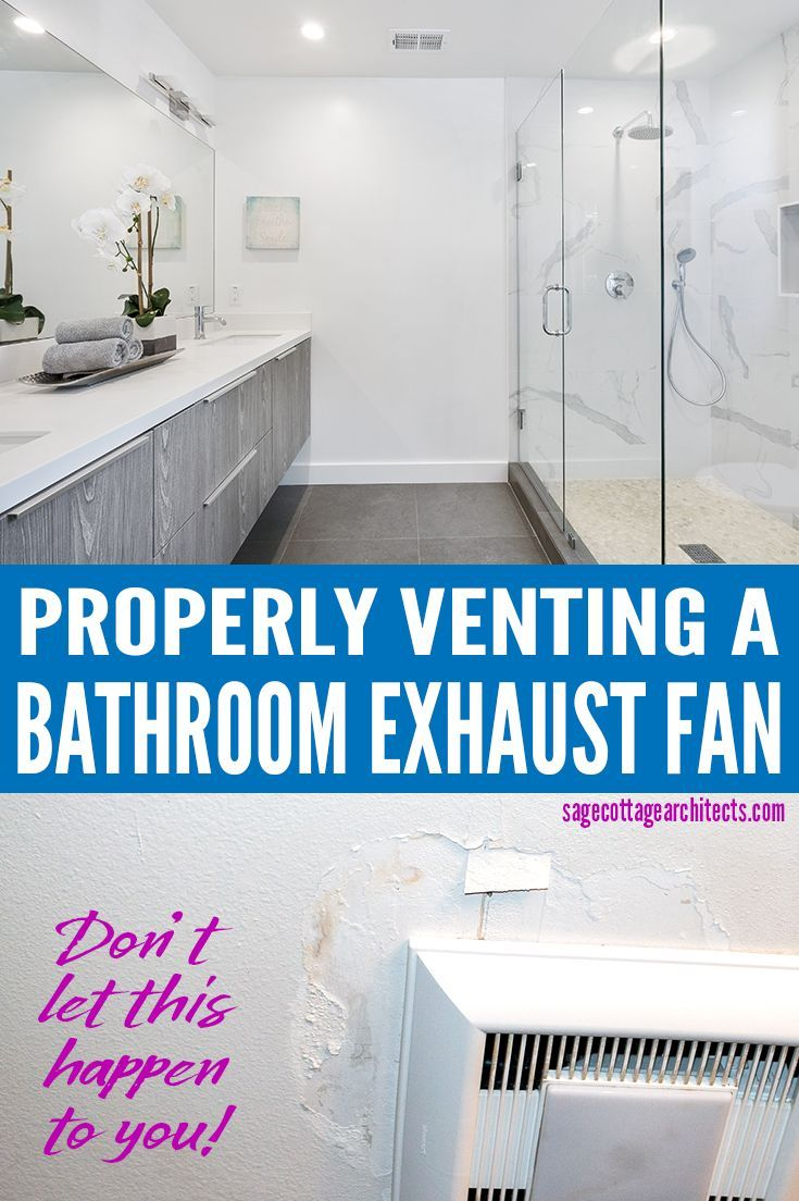 Incorrectly Venting A Bathroom Exhaust Fan Can Lead To Expensive Problems Find Out What Went Wrong Ho Bathroom Exhaust Bathroom Exhaust Fan Bathrooms Remodel