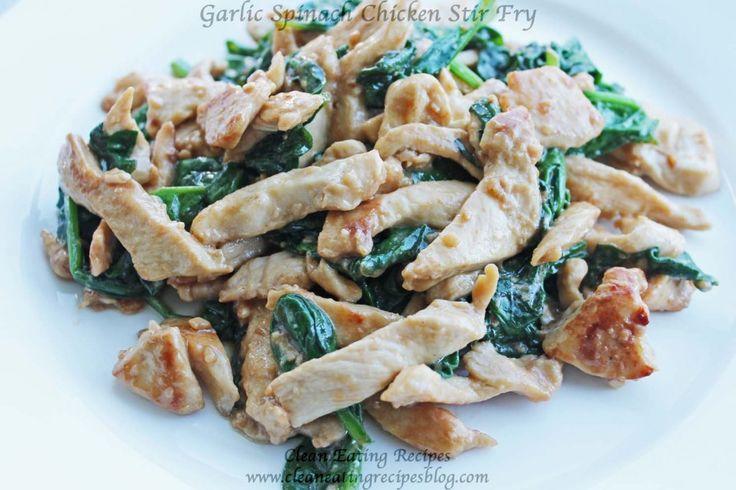 Clean Eating Dinner Recipe – Garlic Spinach Chicken Stir Fry