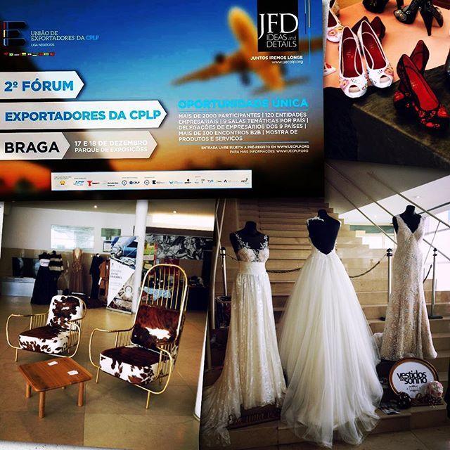 A @jfd_ideas_and_details está presente no espaço Moda criado pela Paula Carvalho RP no 2 Forum da União de Exportadores da CPLP na Associação Industrial do Minho. Visite-nos! #cplp #fashion #events #vestidosdesonho #sapatosnamorarportugal #alfaparf #corttondreams #jfd_ideas_and_details #jfdideasanddetails #decor