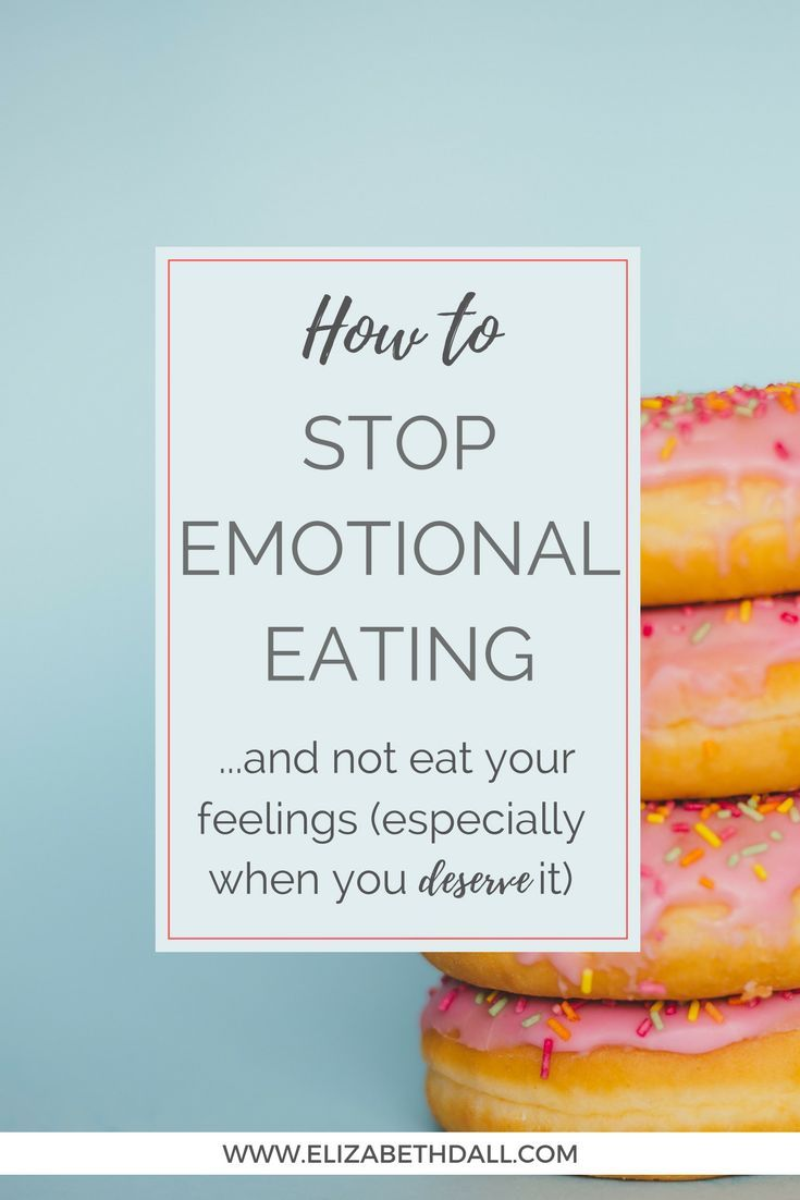 HOW TO STOP EMOTIONAL EATING (especially when you deserve it)