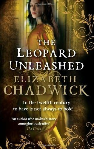 Author: Elizabeth Chadwick; ... Title: The Leopard Unleashed; ... Series: The Wild Hunt; Bk 3