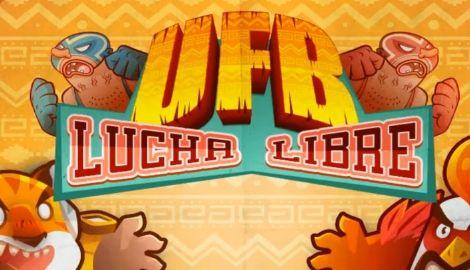 UFB Lucha Libre hack