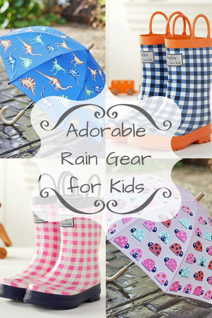 Adorable Rain Gear for Kids...boots, raincoats and umbrellas at Pottery Barn Kids  #potterybarnkids #ad #raingear #kidsraingear #rainboots #umbrellas #raincoats