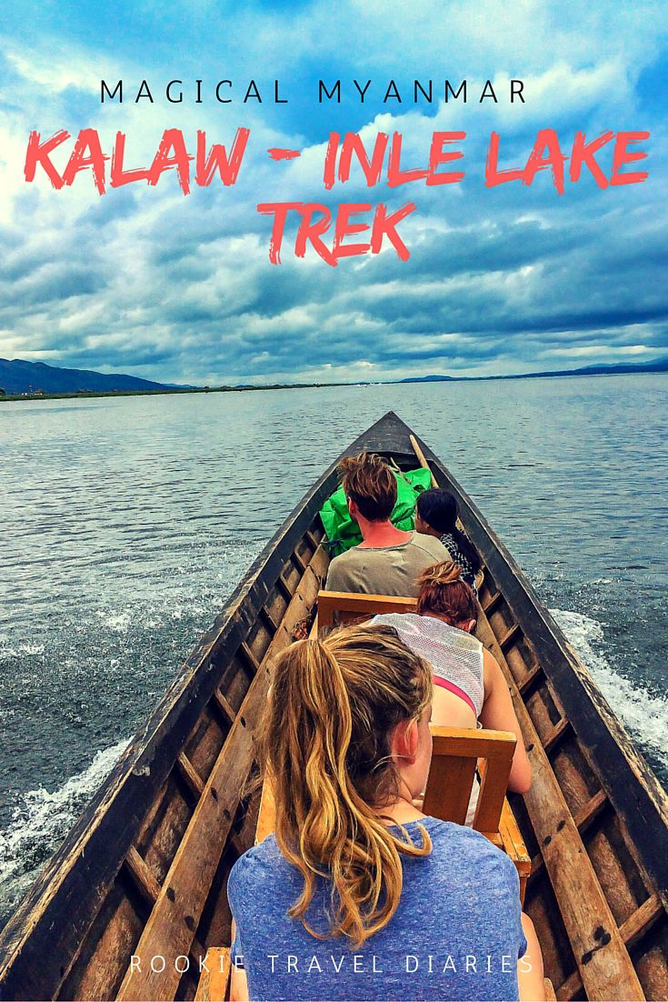 Kalaw - Inle Lake Trek | Magical Myanmar by Rookie Travel Diaries