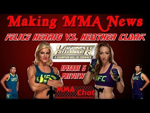 TUF 20 Episode 5 Preview - Felice Herrig vs. Heather Clark -  On 'The MMA Live Chat Show' Season 2 Episode 52 show, Fred Kirby and Rich Davie discuss the TUF 20 Episode 5 show, which features the match-up between the #6 seeded fighter Felice Herrig and the #11 seeded fighter Heather Jo Clark.   @Kirby_MMA @RichDavie @MMALiveChatHour #TUF20 #FeliceHerrig #HeatherClark #FeliceHerrigVsHeatherClark #UFC #TUF #MMALiveChatShow #MMA #MMAChat  Recorded : Sunday October 19, 2014