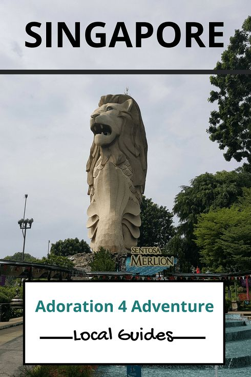 Adoration 4 Adventure's local guide for visitor's to Singapore. Including top places to eat, drink, stay and how to get around on a budget.