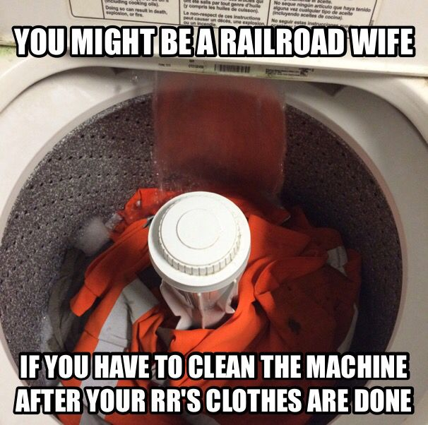 Railroad wives know this all too well! Lol