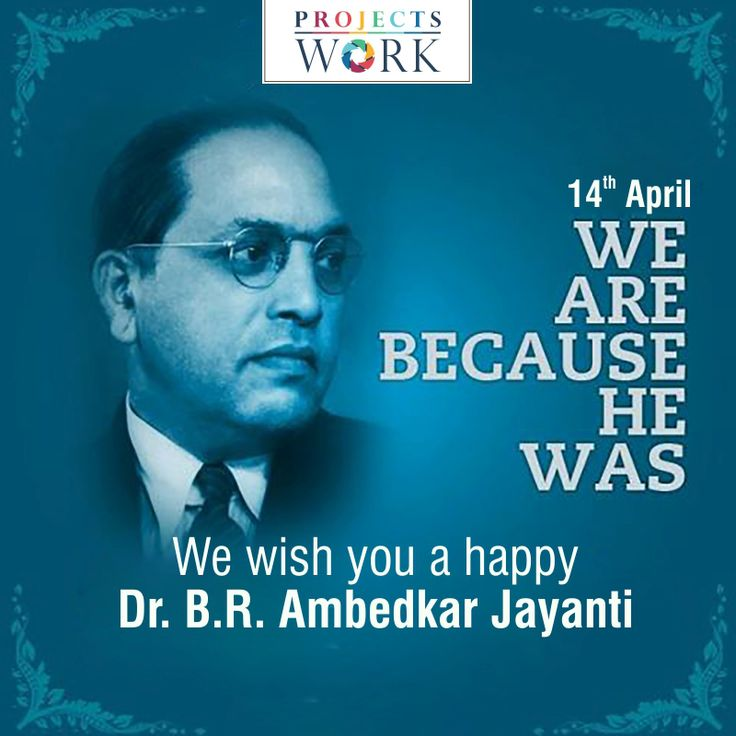 #ProjectsWork Wishing you A happy Ambedkar Jayanti