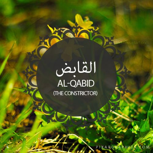 Al-Qabid,The Constrictor