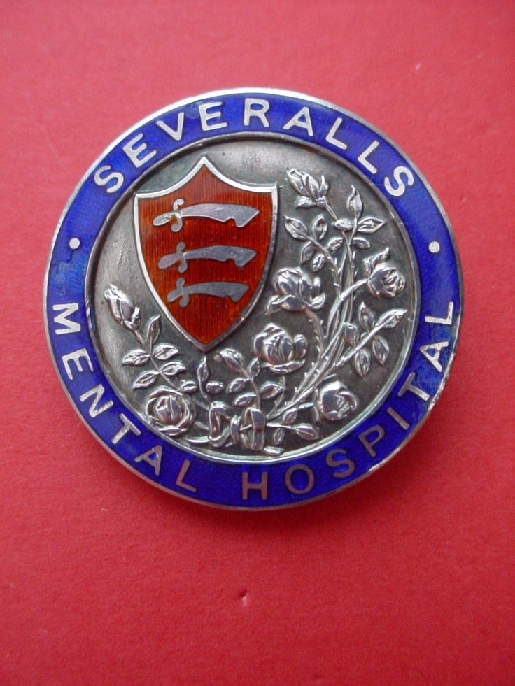 Severalls Mental Hospital Colchester,Nurses badge