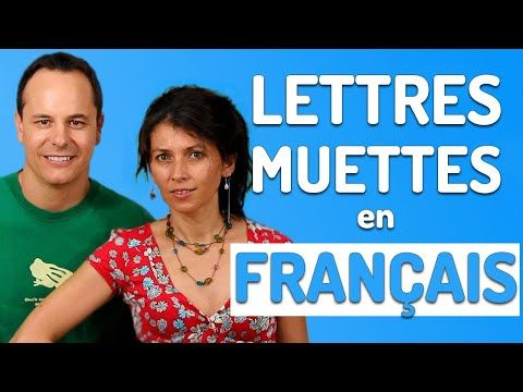 Lettres Muettes En Francais Prononciation Francaise Youtube Prononciation Francaise Muette France