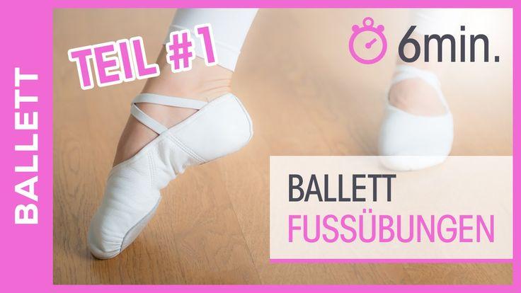 Ballett Dance Füße -Tanzen lernen für Anfänger - Beweglichkeit & Kräftig...