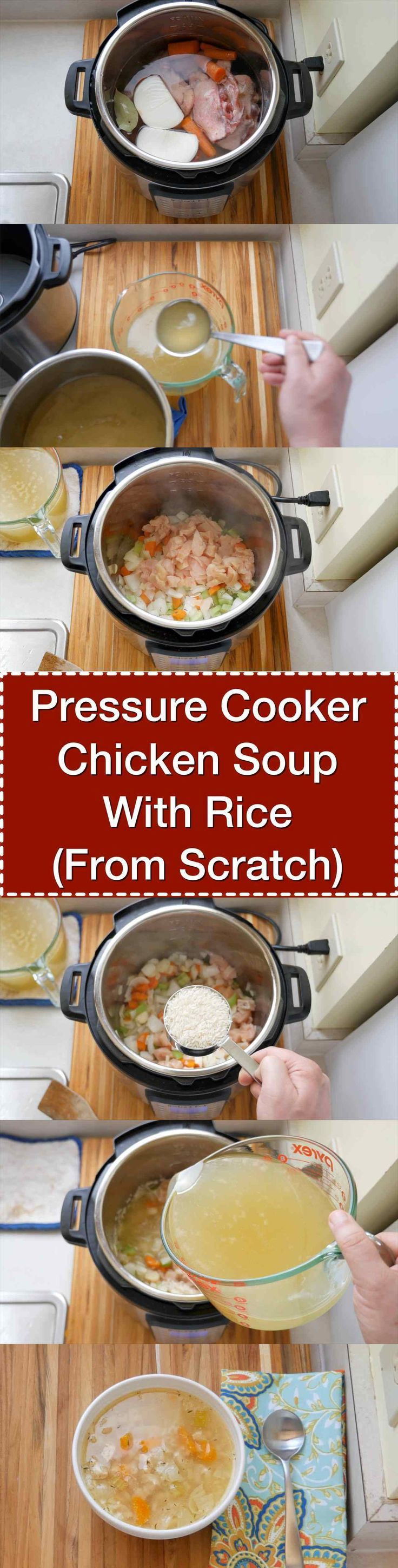 Pressure Cooker Chicken Soup With Rice (From Scratch) | DadCooksDinner.com