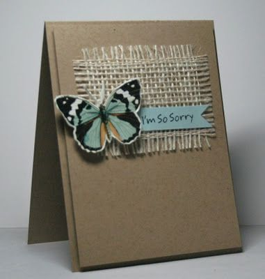 "Hey There .... rosigrl!: Just a Couple of Cards.... love this card...the way the burlap and use of kraft cardstock make the butterfly focal point just ""pop""!"