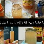 10 Amazing Things To Make With Apple Cider Vinegar