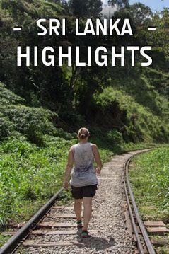#VisitSriLanka Meine Highlights in Sri Lanka  Things to do in Sri Lanka