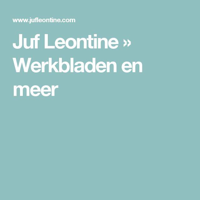 Juf Leontine » Werkbladen en meer