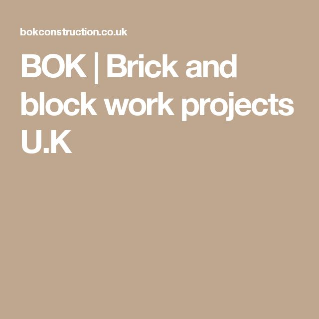 BOK | Brick and block work projects U.K
