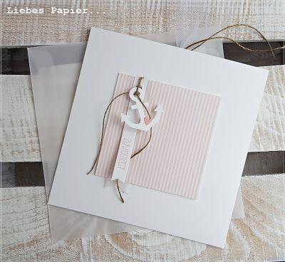 Liebes Papier...: Im Hafen der Ehe geankert...Karte zur Hochzeit Anker