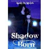 Shadow Born (Shadow Born Trilogy) (Kindle Edition)By Jamie Sedgwick
