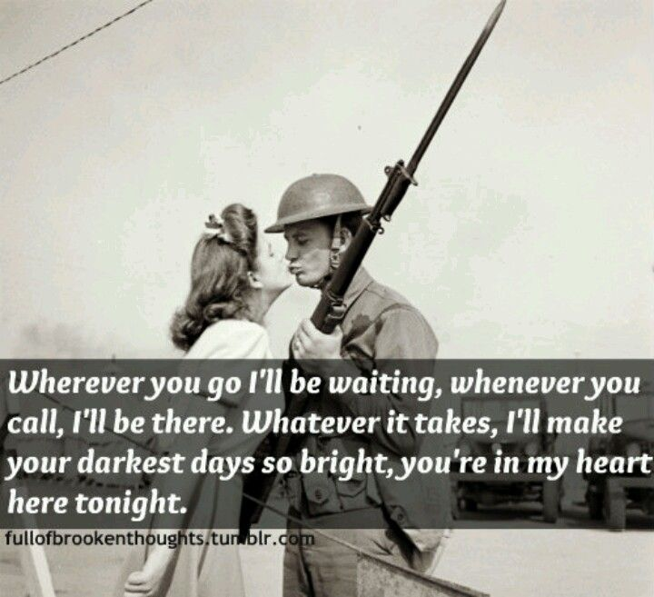 I know there will be more deployments and I'll never stop waiting...he's so worth it