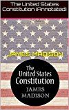 The United States Constitution (Annotated)