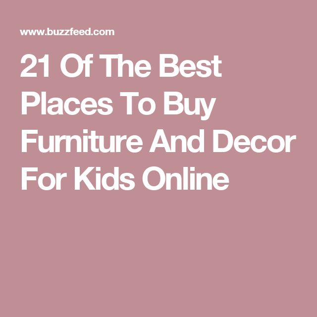 21 of the best places to buy furniture and decor for kids for Best place to find furniture