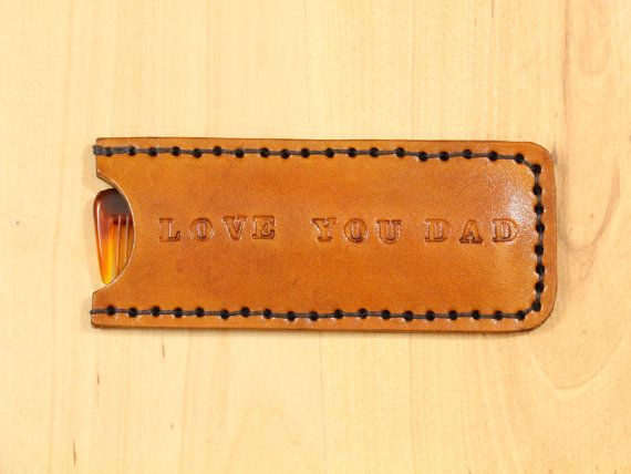 Love You Dad Comb Case  Leather Comb Case  by TinasLeatherCrafts. Repin To Remember.