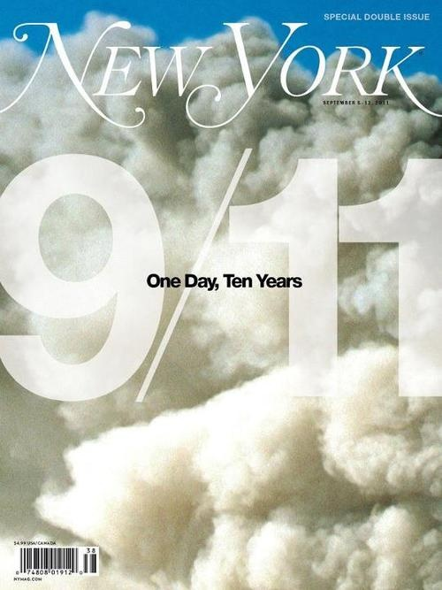 Today we'll be posting a series of magazine covers from last year's 10th anniversary of 9/11.  New York, September 5, 2012. Design director: Chris Dixon, photo director: Jody Quon, art director: Randy Minor, photograph: David Surowiecki/Getty Images.: September 11, Newspaper Design, York Magazines, Art, Anniversaries, Twin Towers, New York, 911, Magazines Covers